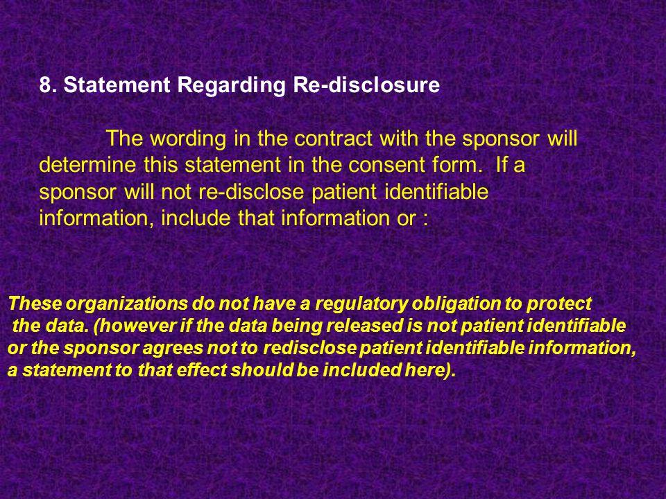8. Statement Regarding Re-disclosure