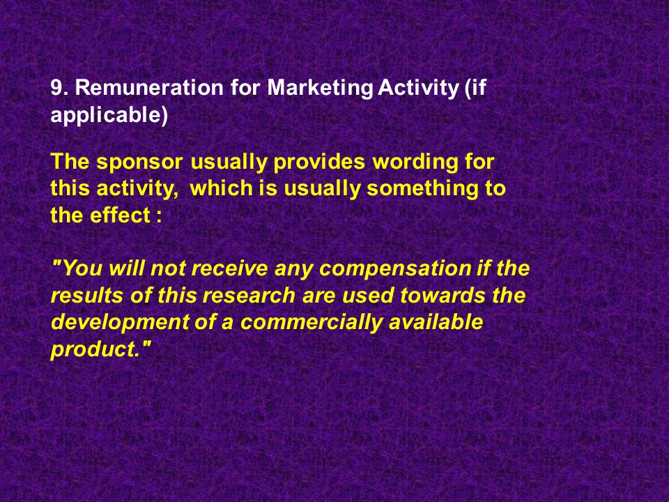 9. Remuneration for Marketing Activity (if applicable)