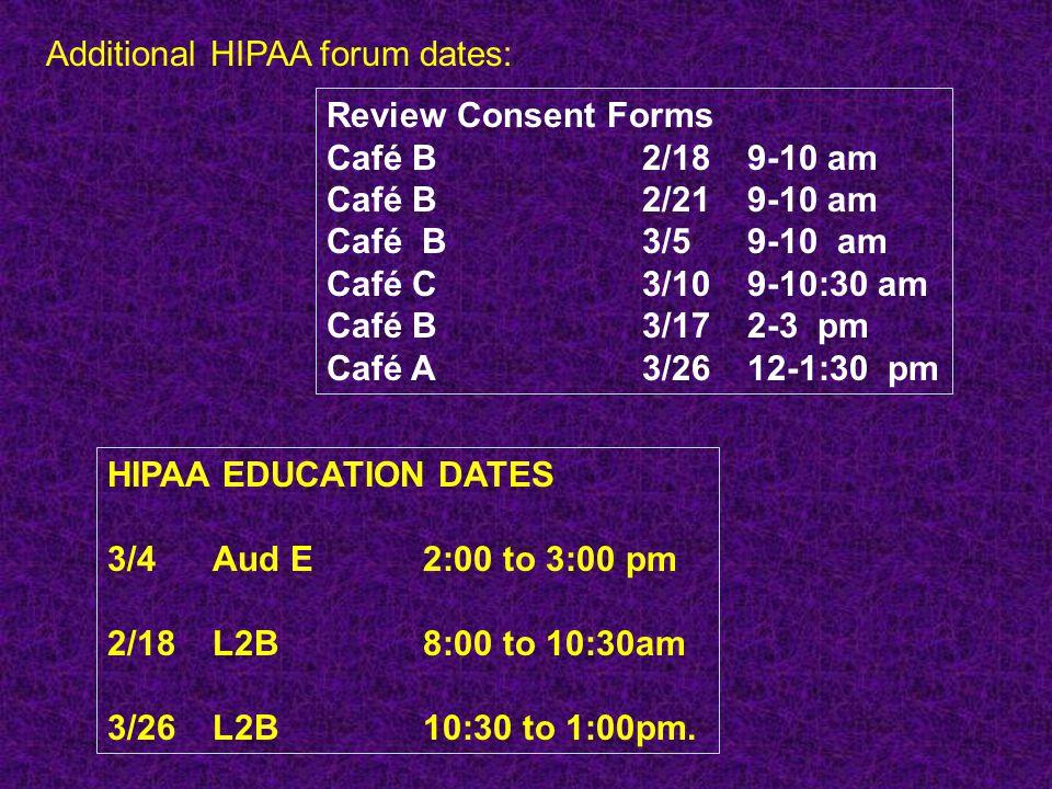 Additional HIPAA forum dates: