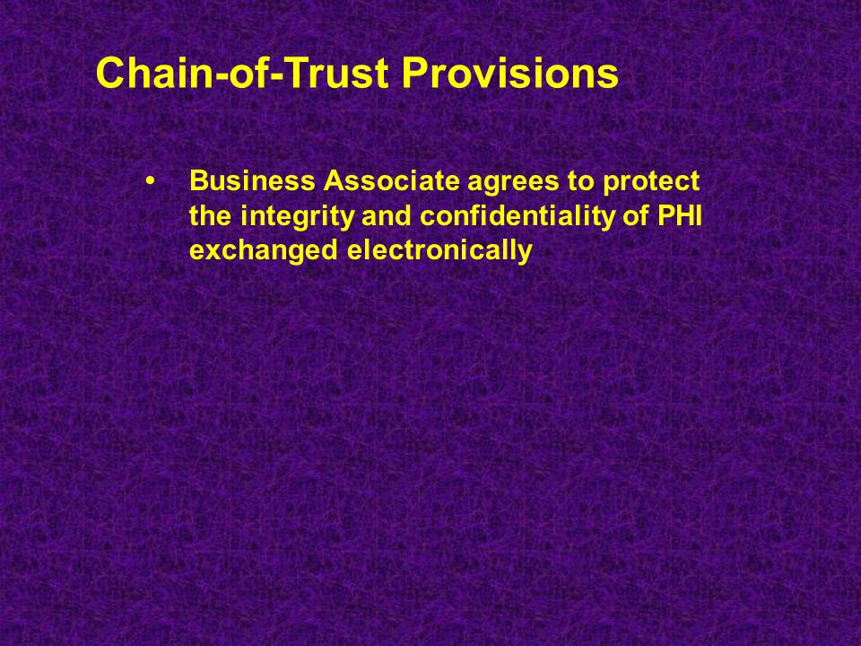 Chain-of-Trust Provisions