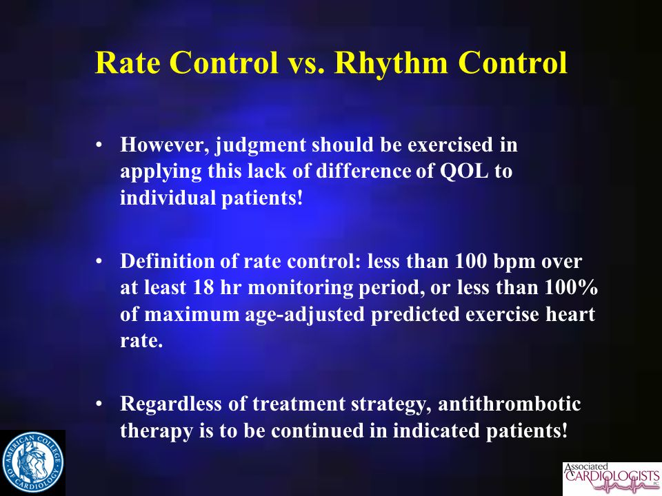 Rate Control vs. Rhythm Control