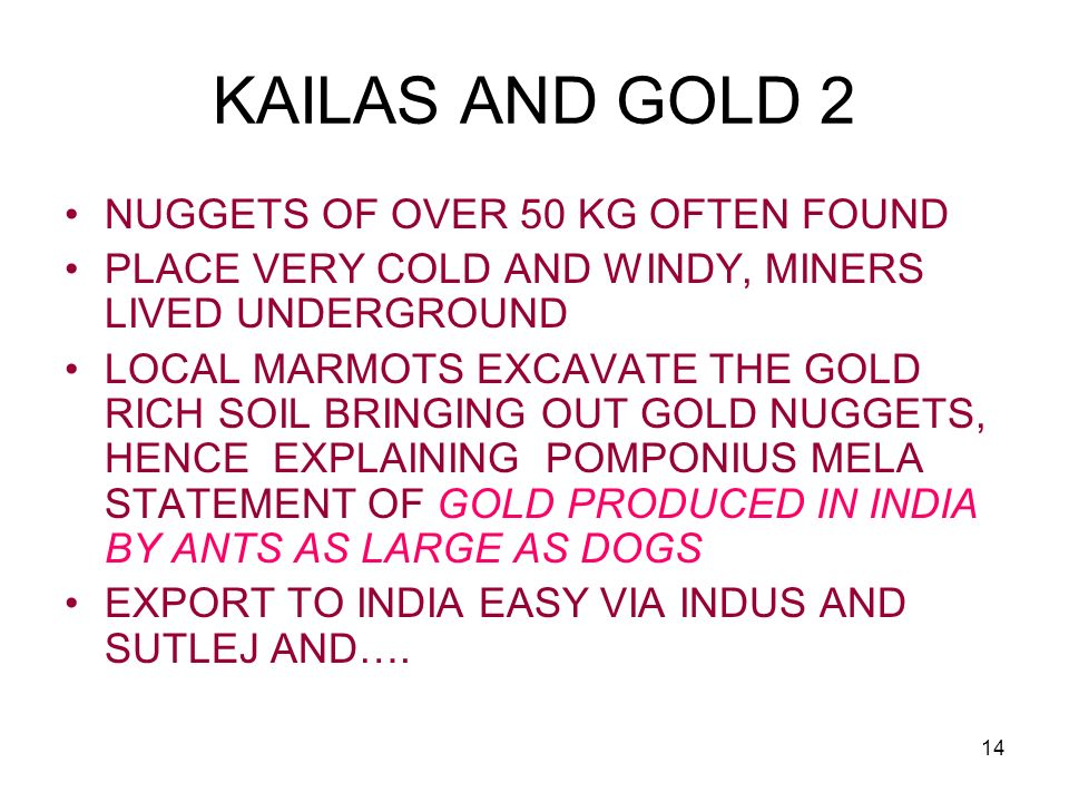 KAILAS AND GOLD 2 NUGGETS OF OVER 50 KG OFTEN FOUND