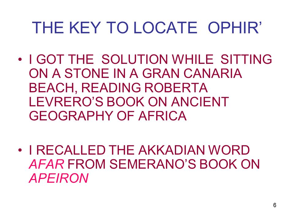 THE KEY TO LOCATE OPHIR'