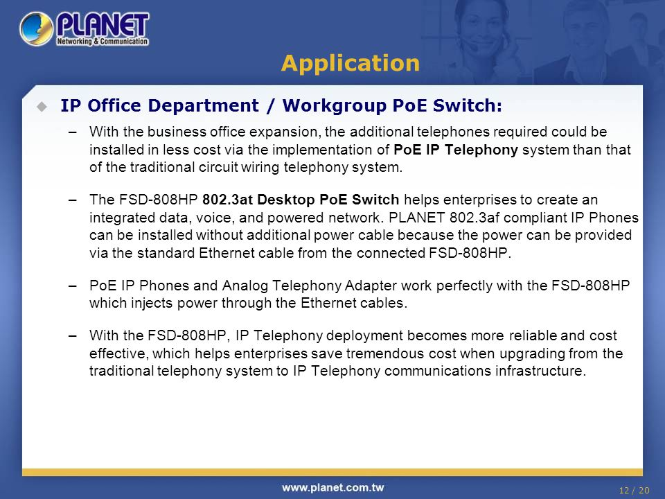 Application IP Office Department / Workgroup PoE Switch: