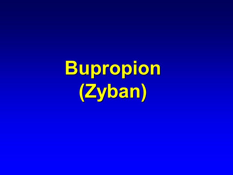 Bupropion (Zyban)