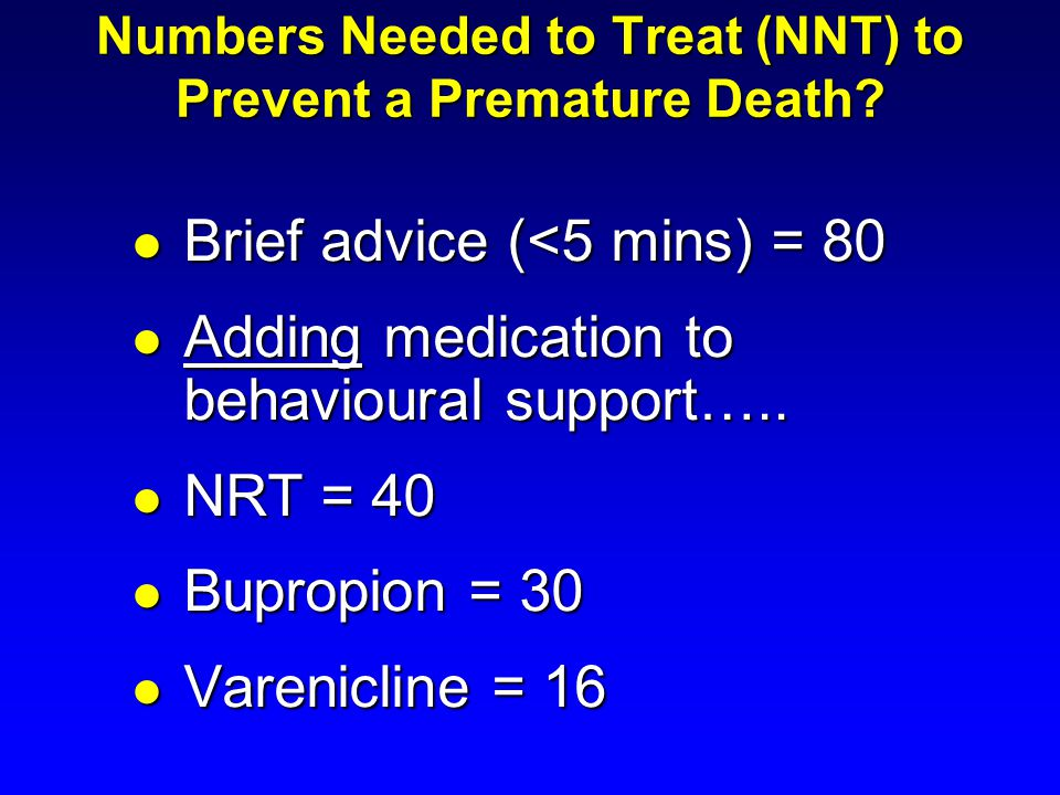 Numbers Needed to Treat (NNT) to Prevent a Premature Death
