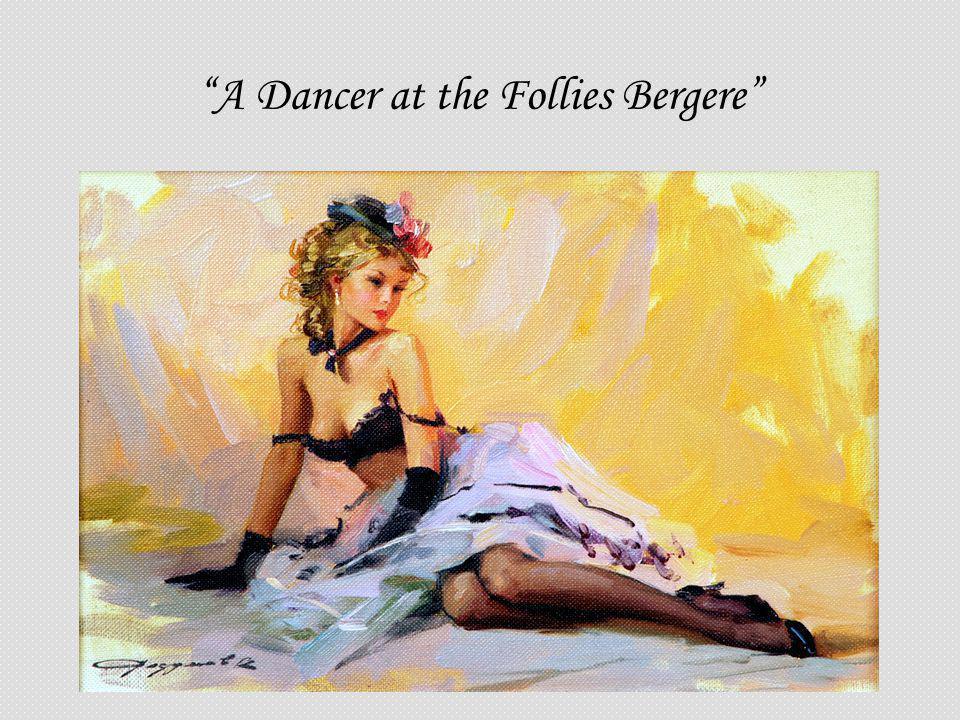 A Dancer at the Follies Bergere