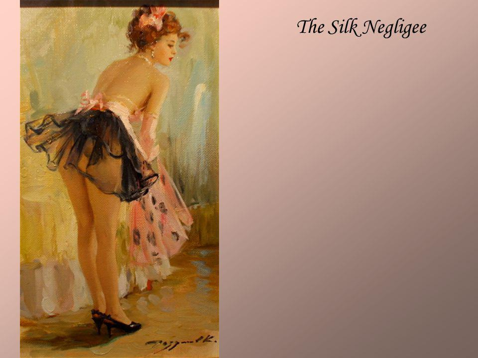 The Silk Negligee