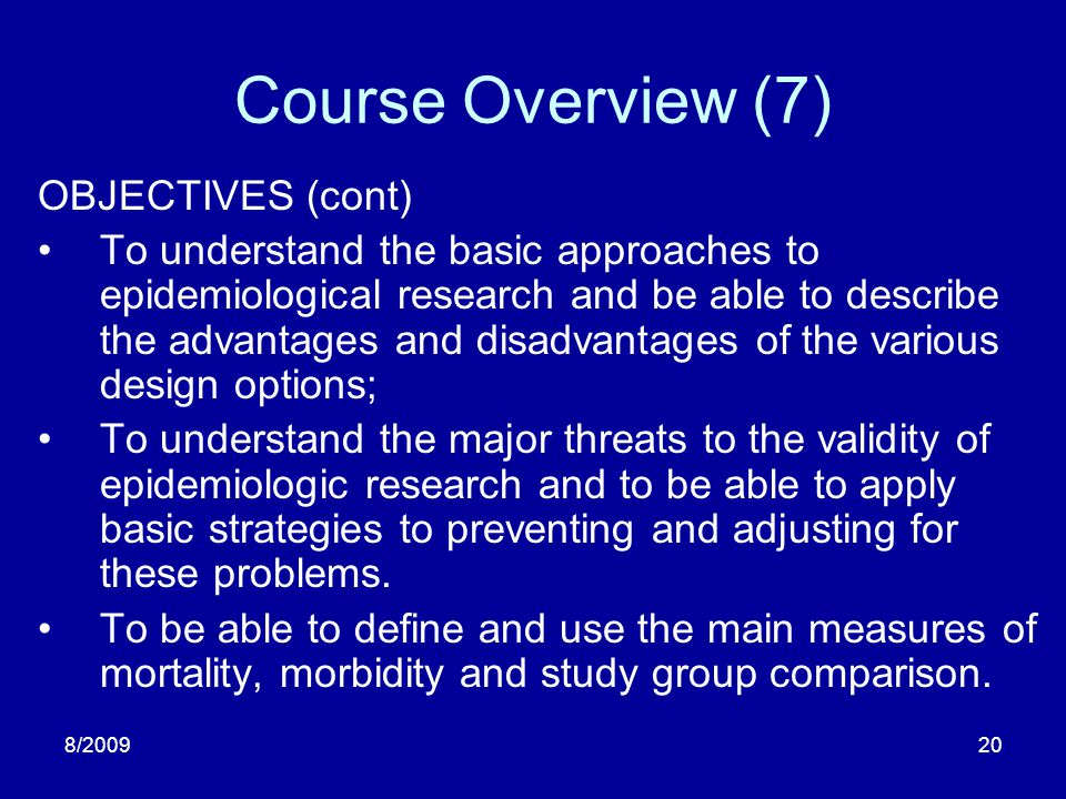 Course Overview (7) OBJECTIVES (cont)
