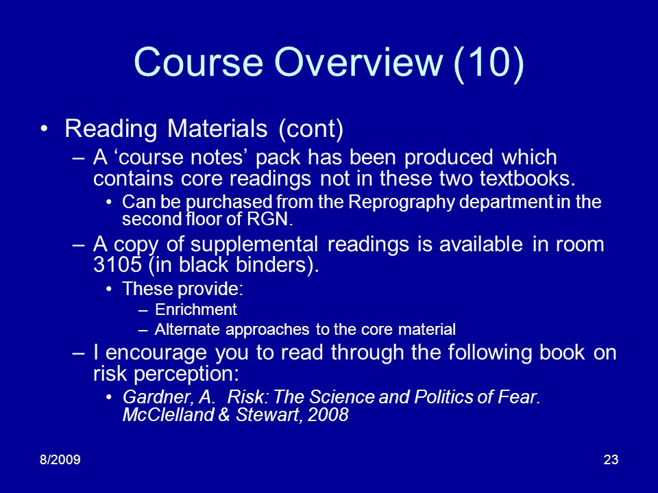 Course Overview (10) Reading Materials (cont)