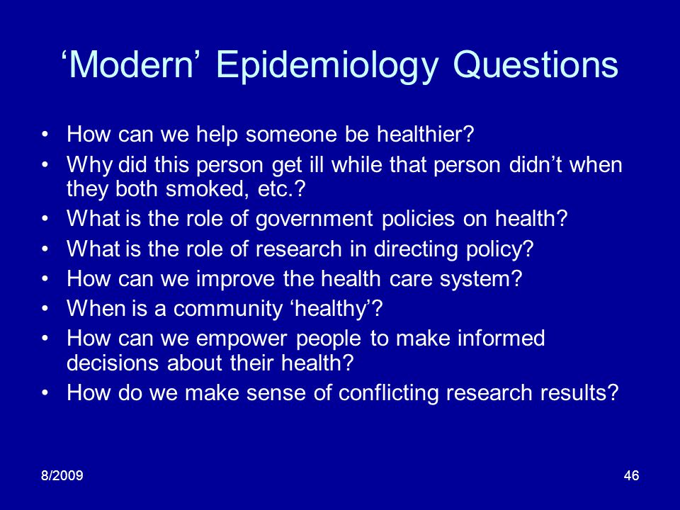 'Modern' Epidemiology Questions