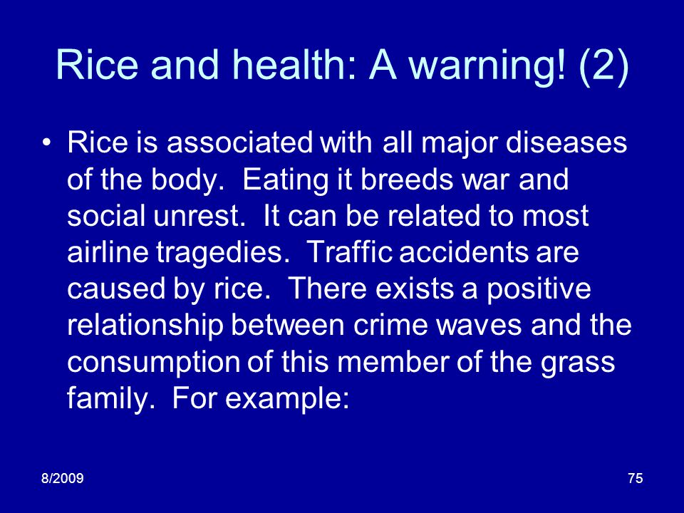 Rice and health: A warning! (2)