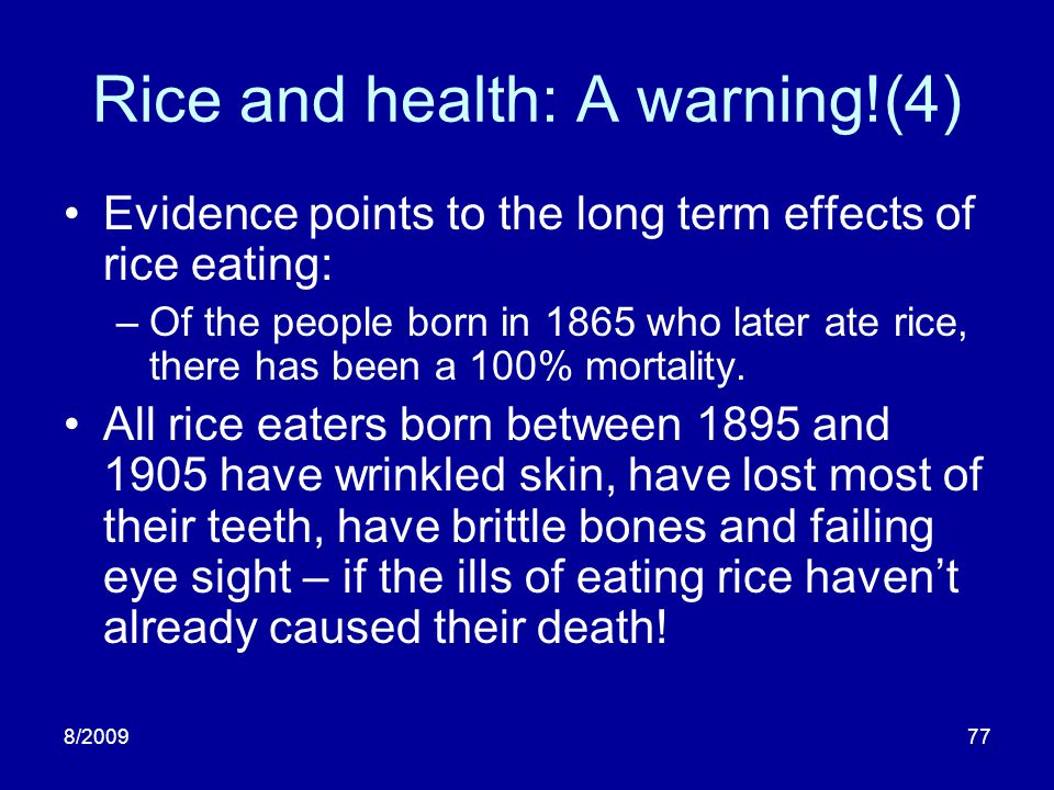 Rice and health: A warning!(4)