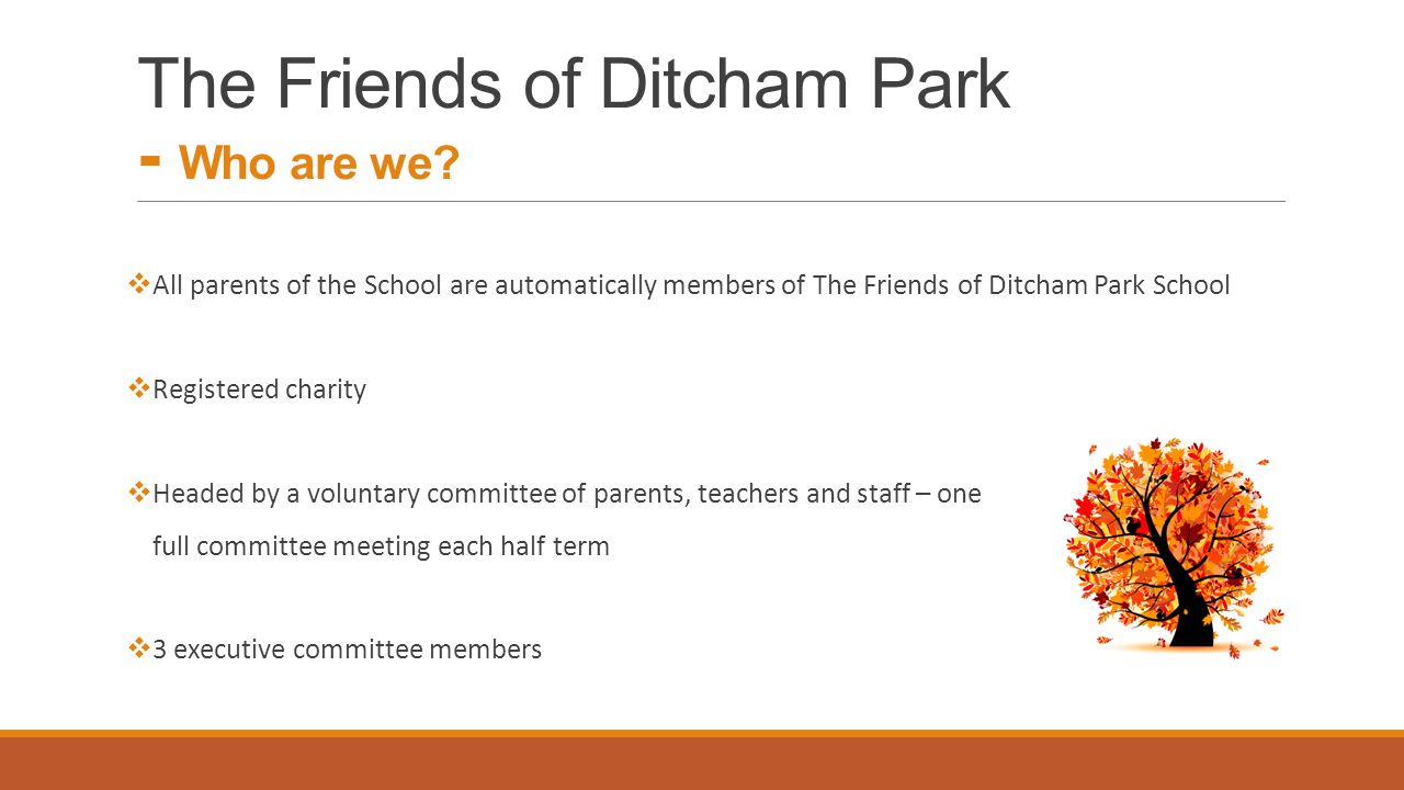 The Friends of Ditcham Park - Who are we