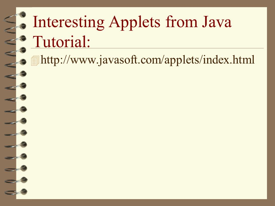 Interesting Applets from Java Tutorial: