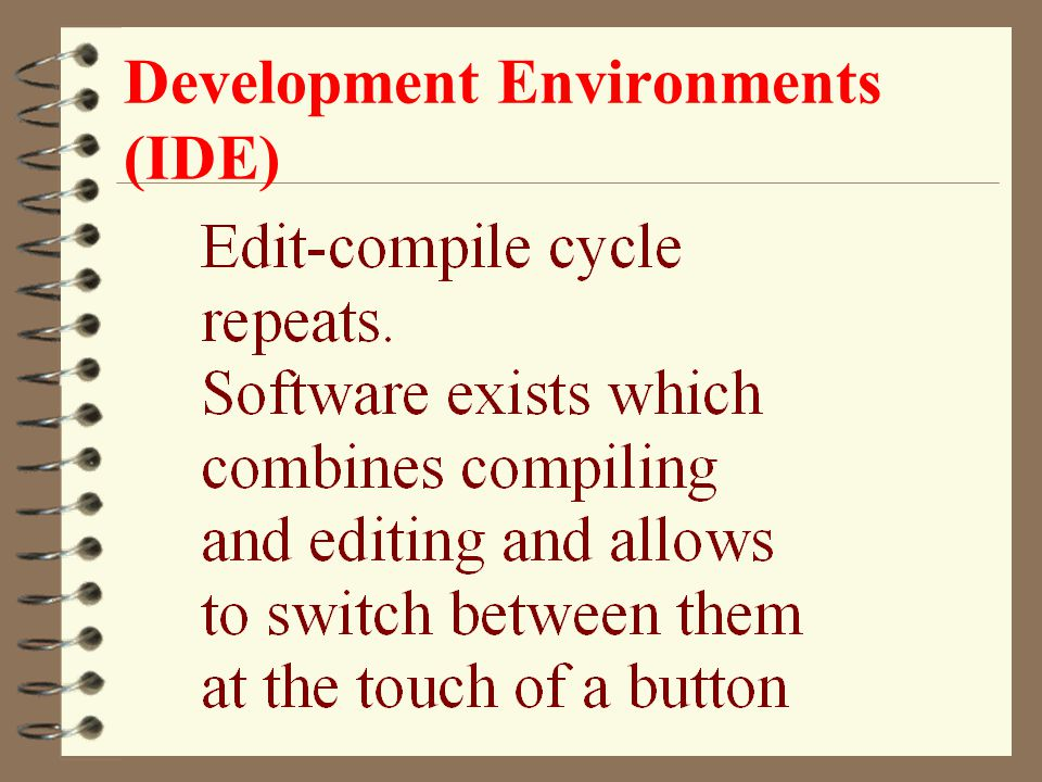 Development Environments (IDE)