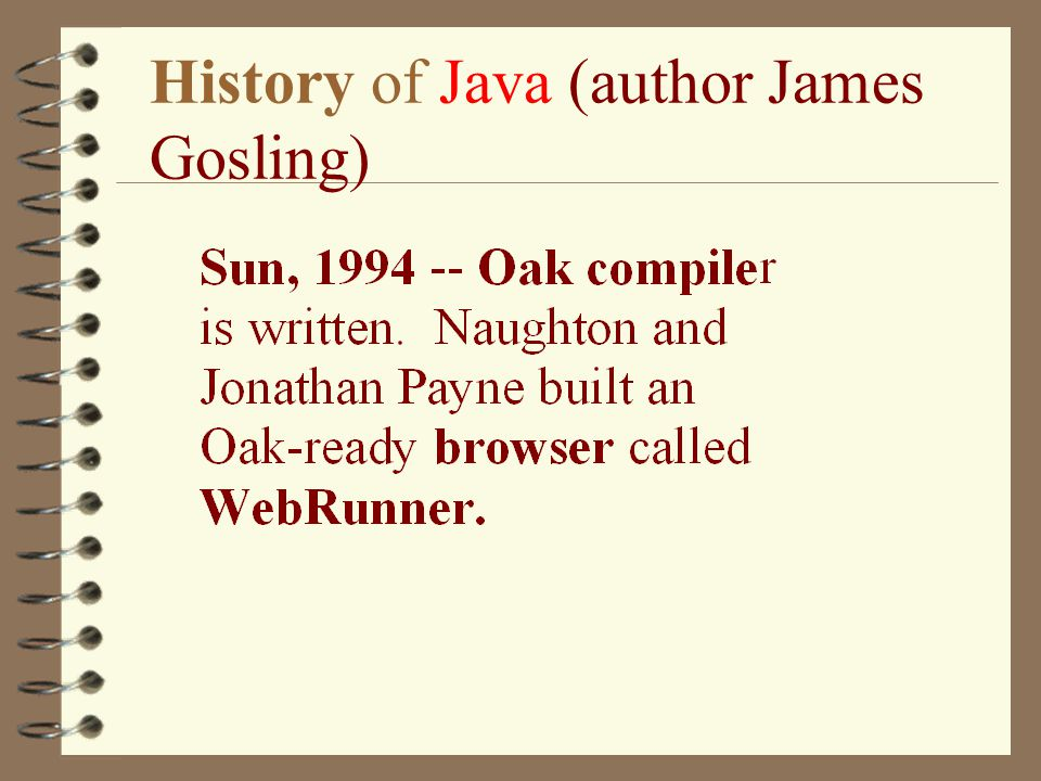 History of Java (author James Gosling)