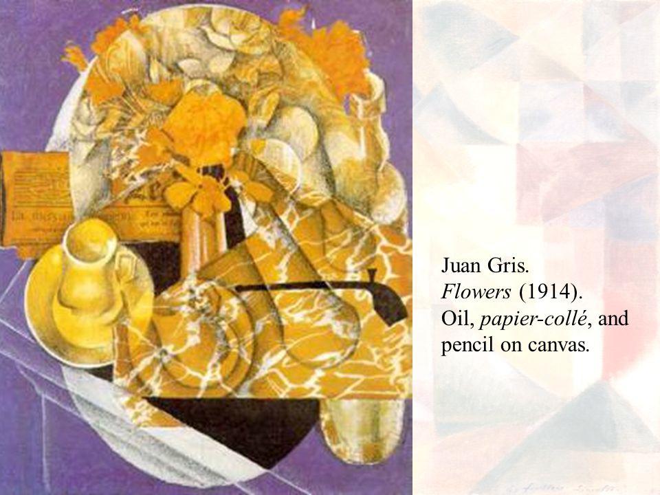 Juan Gris. Flowers (1914). Oil, papier-collé, and pencil on canvas.