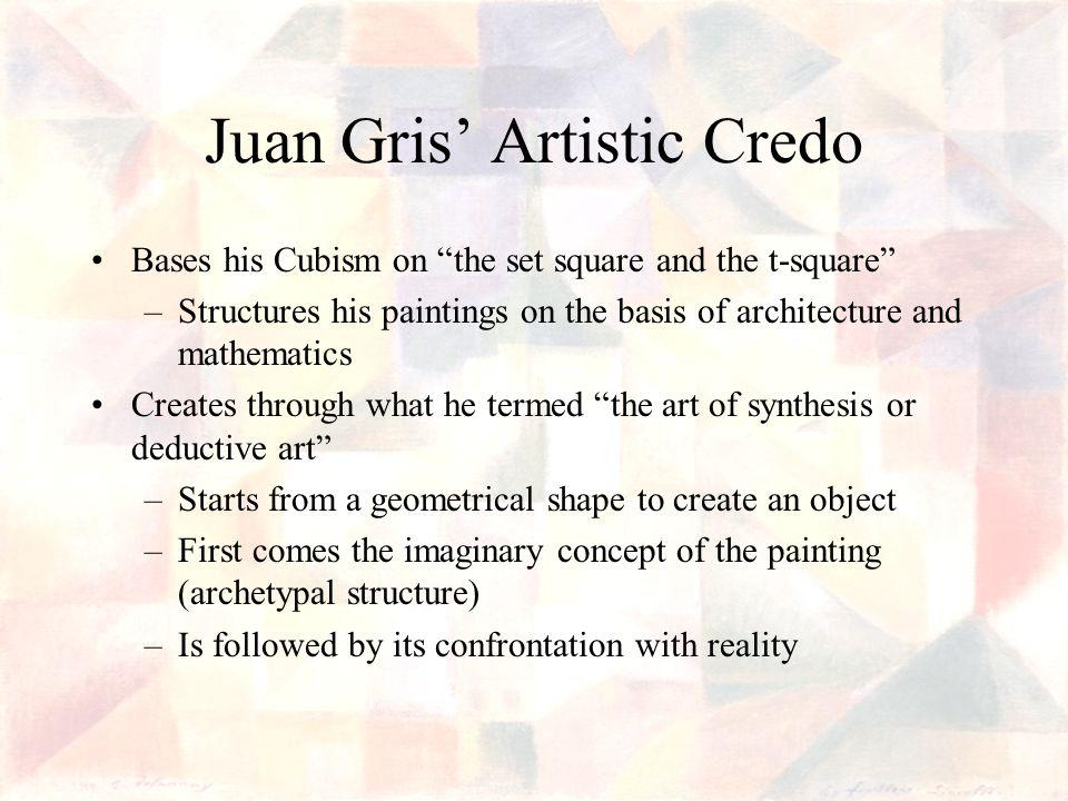 Juan Gris' Artistic Credo