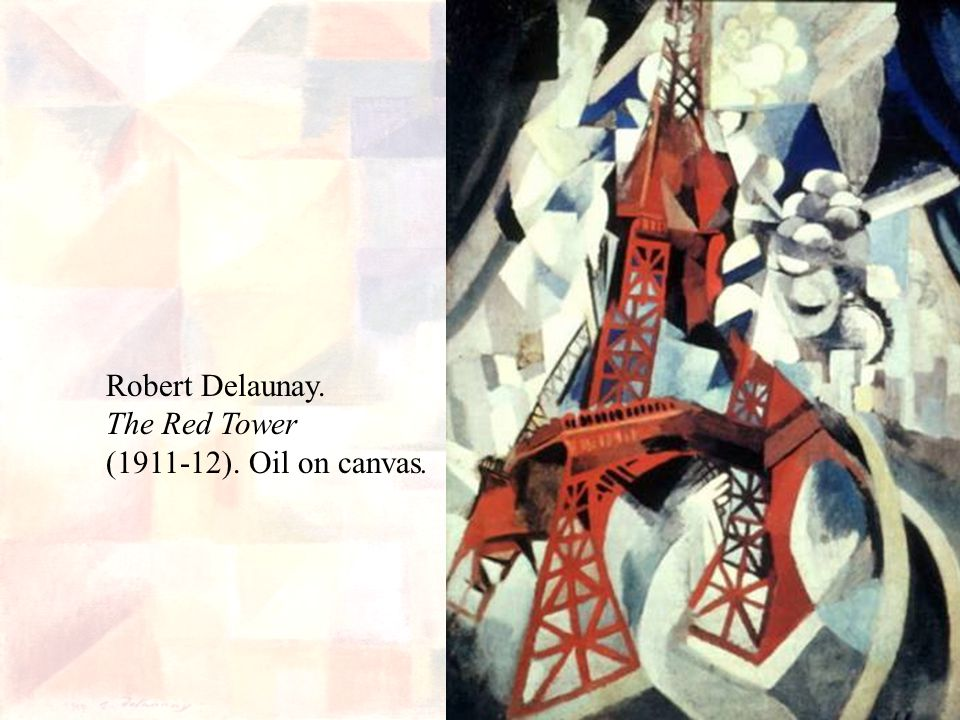 Robert Delaunay. The Red Tower (1911-12). Oil on canvas.