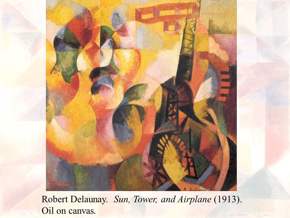 Robert Delaunay. Sun, Tower, and Airplane (1913). Oil on canvas.