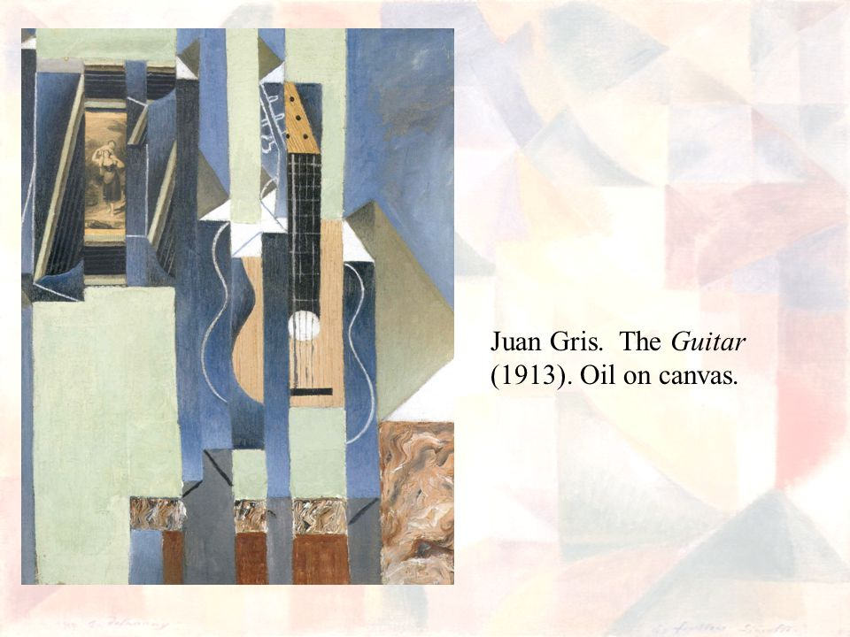 Juan Gris. The Guitar (1913). Oil on canvas.
