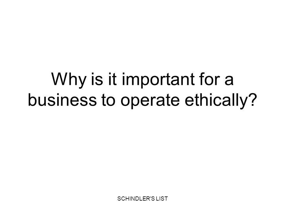 Why is it important for a business to operate ethically