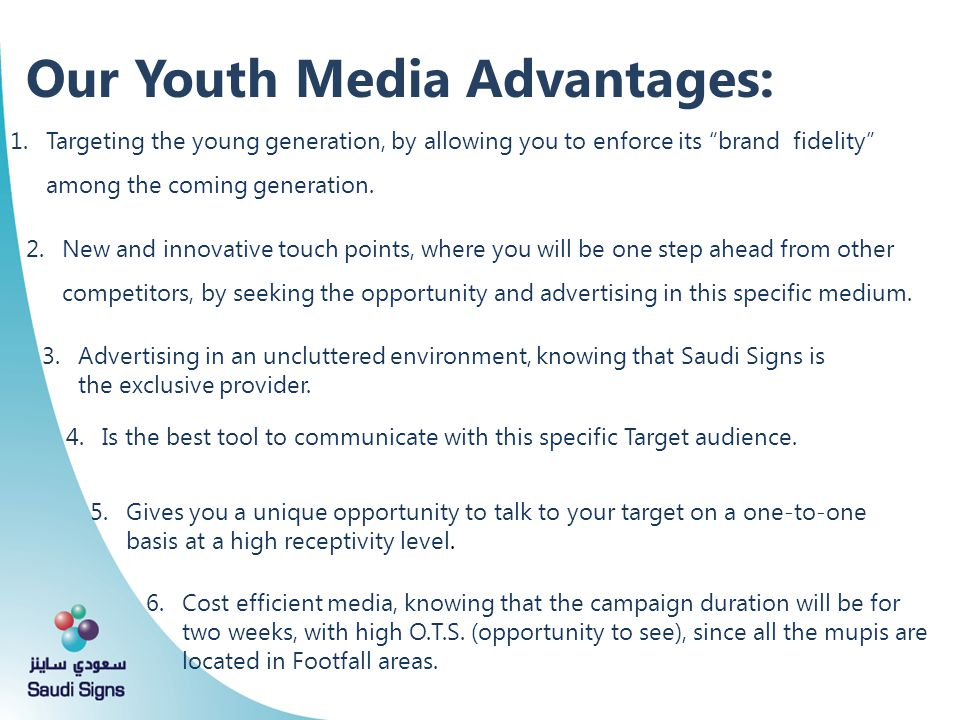 Our Youth Media Advantages: