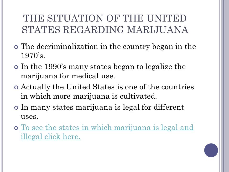 THE SITUATION OF THE UNITED STATES REGARDING MARIJUANA