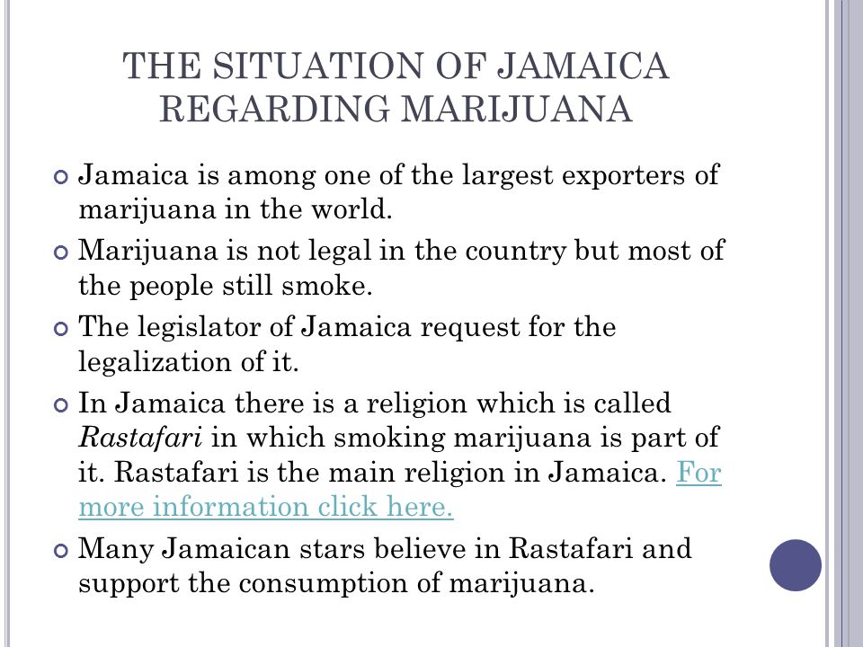 THE SITUATION OF JAMAICA REGARDING MARIJUANA