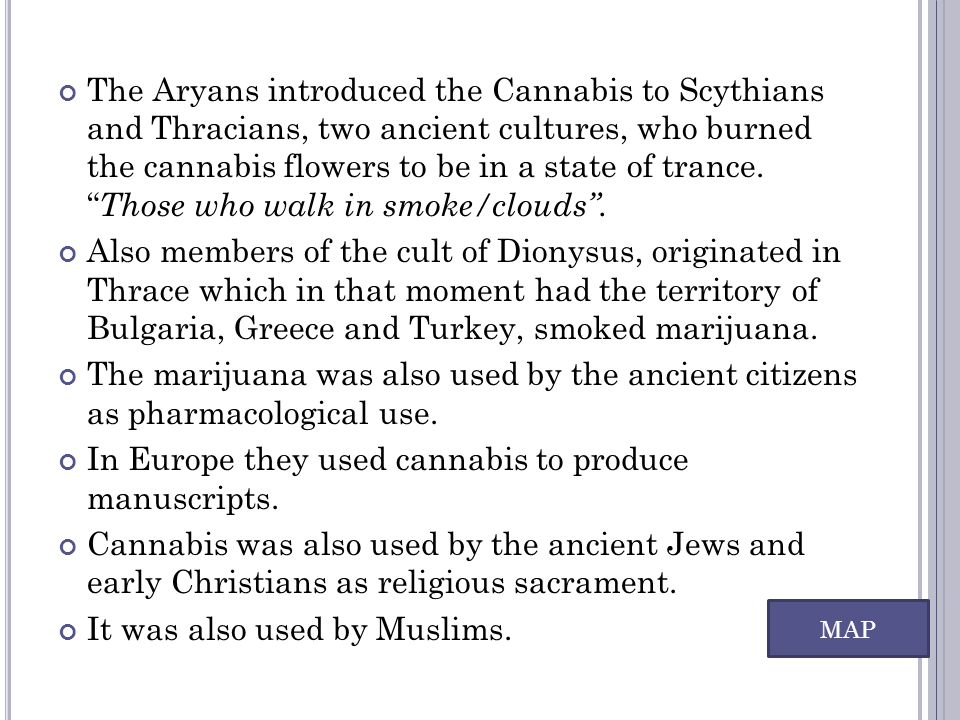 In Europe they used cannabis to produce manuscripts.