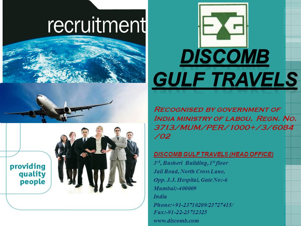 DISCOMB GULF TRAVELS. Recognised by government of India ministry of labou, Regn. No. 3713/MUM/PER/1000+/3/6084/02.