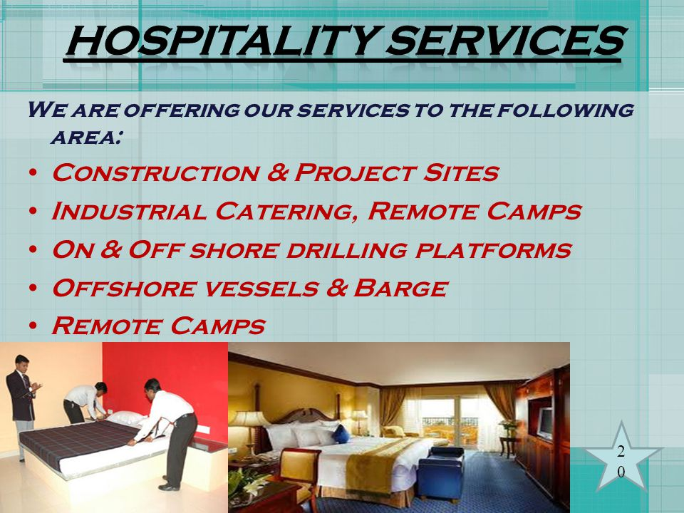 HOSPITALITY SERVICES Construction & Project Sites