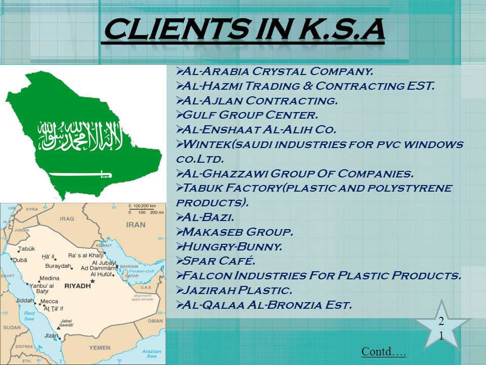 CLIENTS IN K.S.A Al-Arabia Crystal Company.