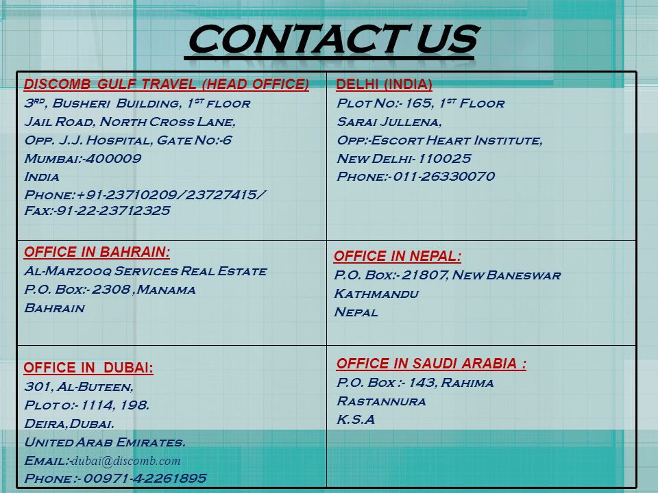 Contact us OFFICE IN NEPAL: DISCOMB GULF TRAVEL (HEAD OFFICE)