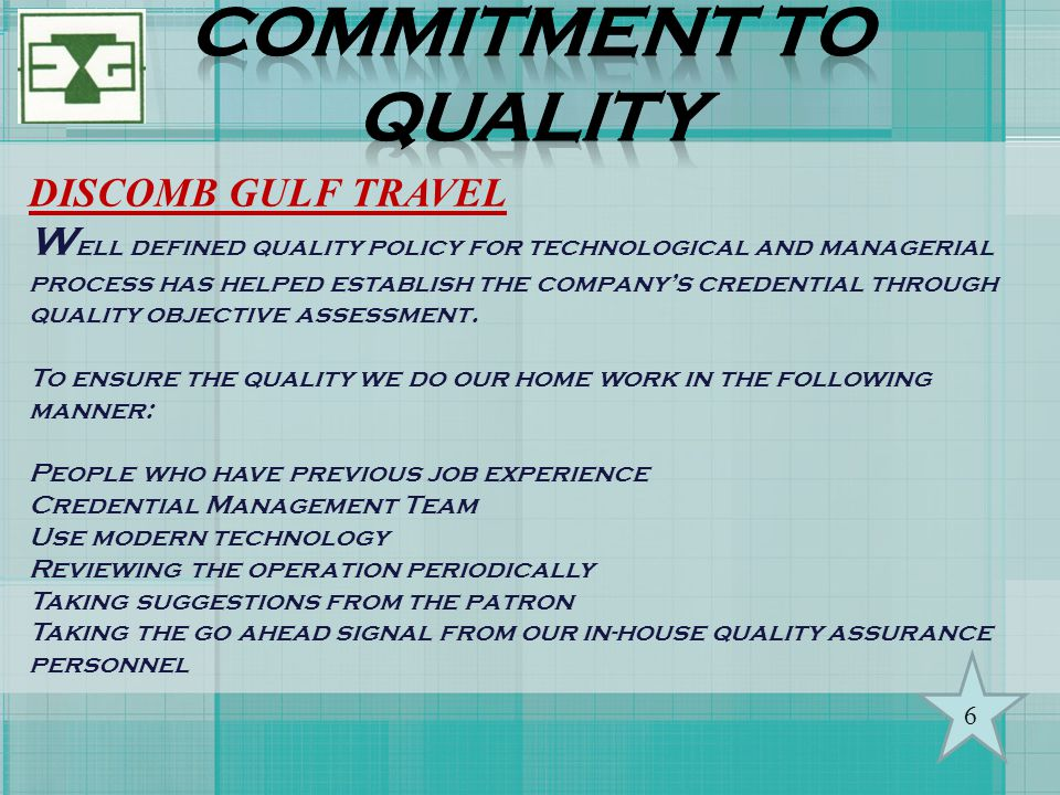 COMMITMENT TO QUALITY DISCOMB GULF TRAVEL