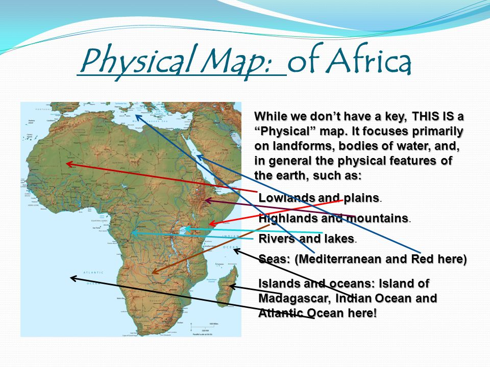 Physical Map: of Africa