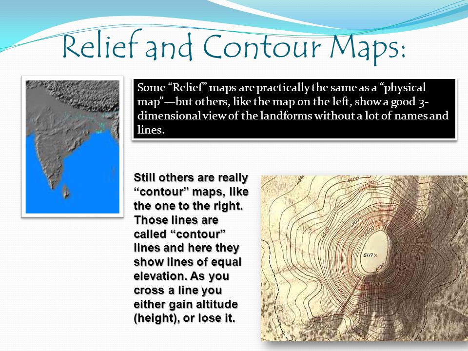 Relief and Contour Maps: