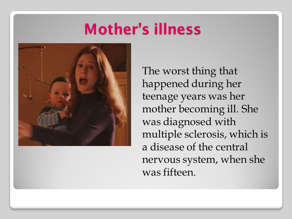 Mother's illness