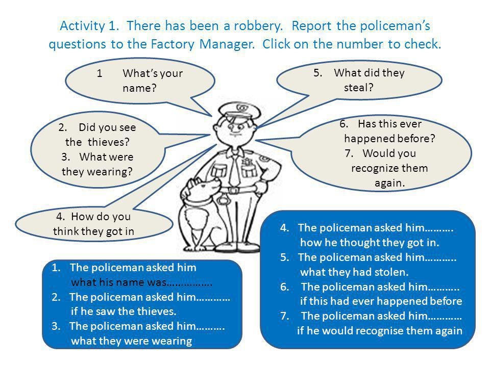 Activity 1. There has been a robbery