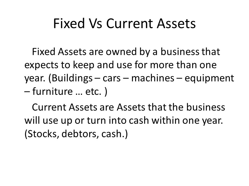 Fixed Vs Current Assets