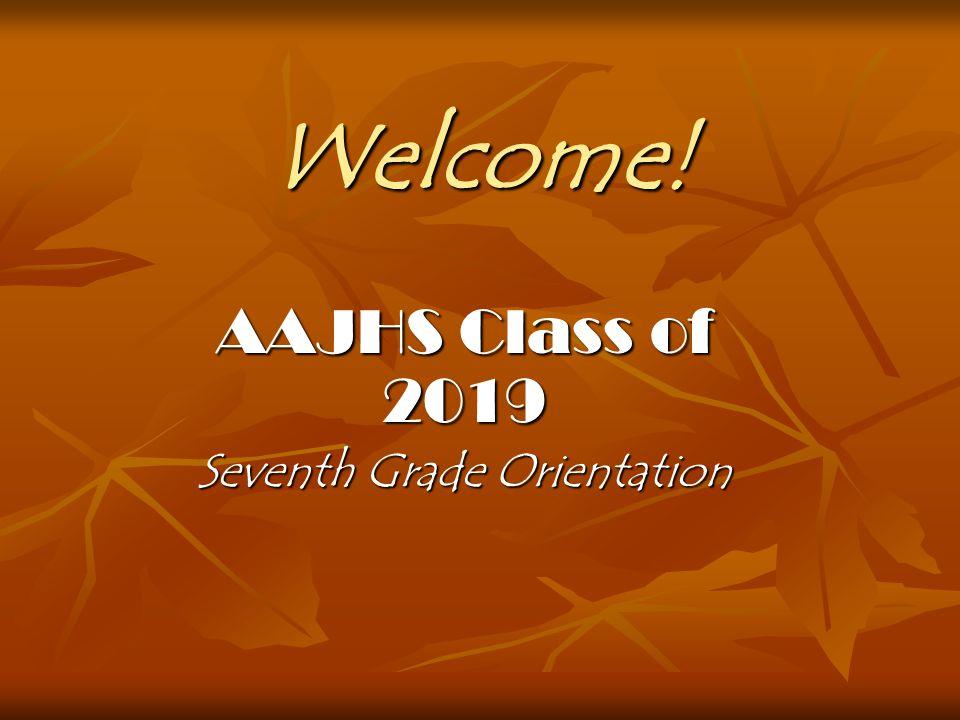 AAJHS Class of 2019 Seventh Grade Orientation