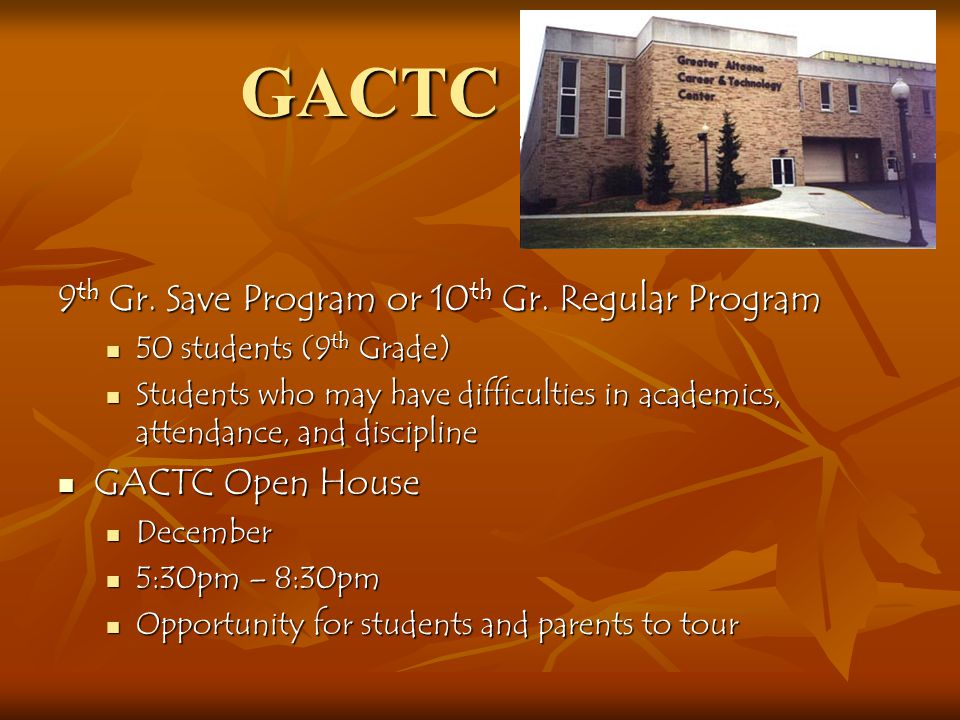 GACTC 9th Gr. Save Program or 10th Gr. Regular Program