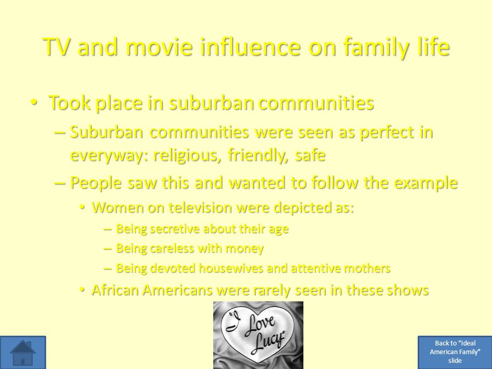 TV and movie influence on family life