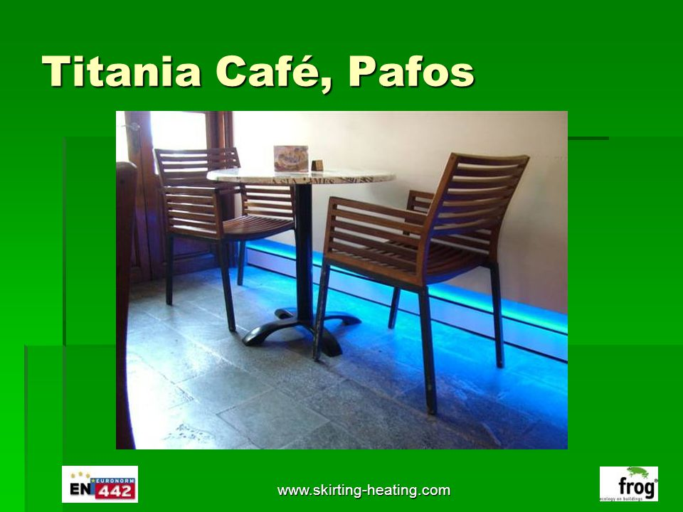 Titania Café, Pafos www.skirting-heating.com