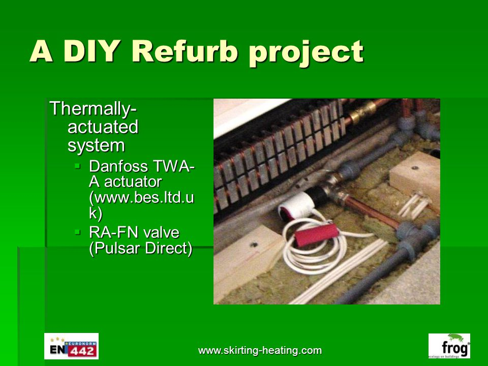 A DIY Refurb project Thermally-actuated system