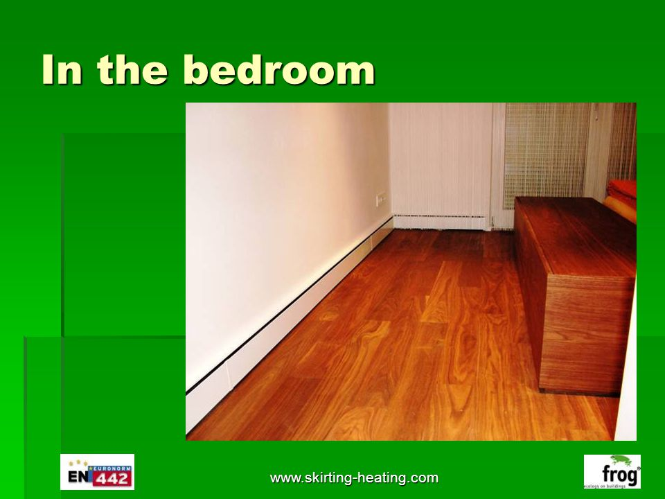 In the bedroom www.skirting-heating.com