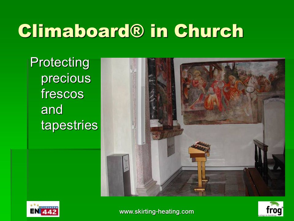 Climaboard® in Church Protecting precious frescos and tapestries