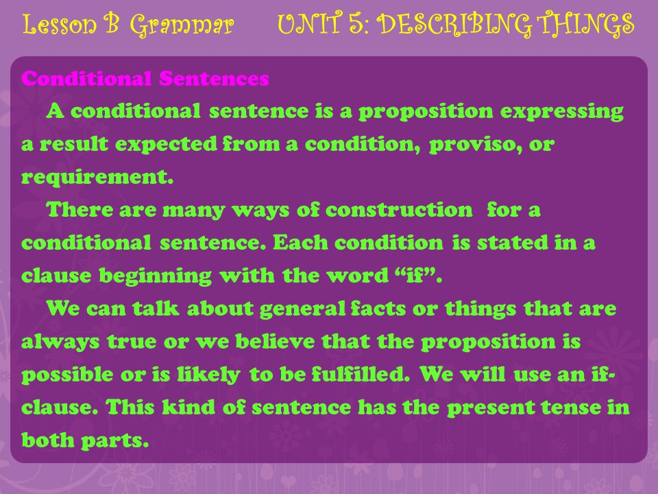Lesson B Grammar UNIT 5: DESCRIBING THINGS