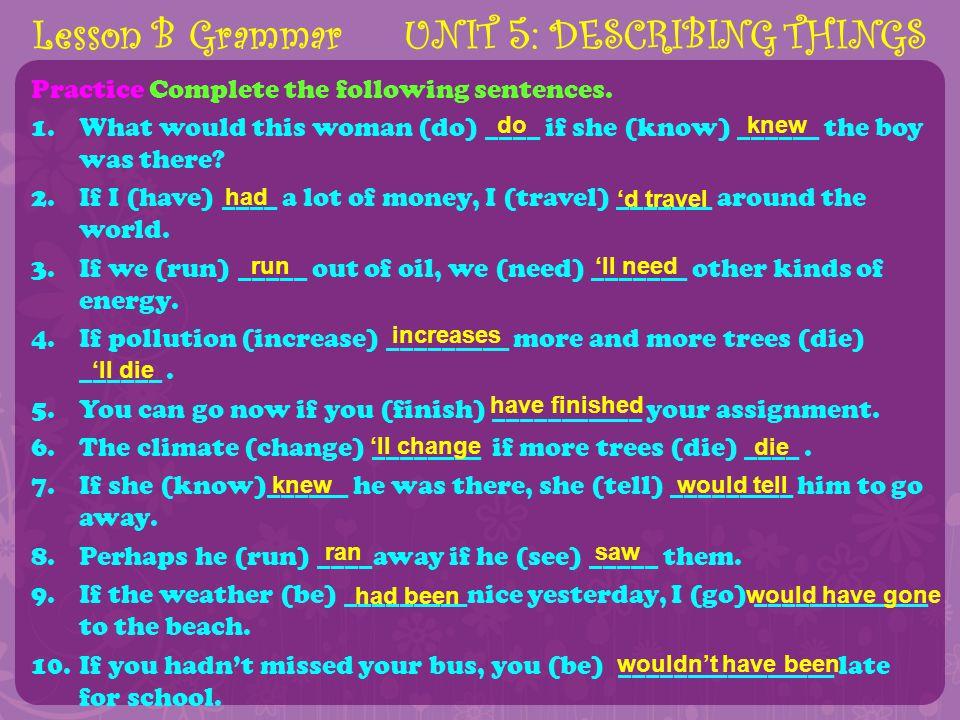 Lesson B Grammar UNIT 5: DESCRIBING THINGS